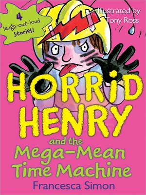 cover image of Horrid Henry and the Mega-Mean Time Machine