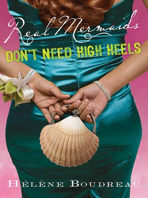 cover image of Real Mermaids Don't Need High Heels