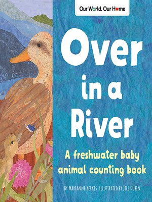 cover image of Over in a River