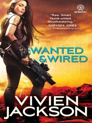 cover image of Wanted and Wired Series, Book 1