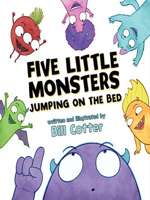 cover image of Five Little Monsters Jumping on the Bed