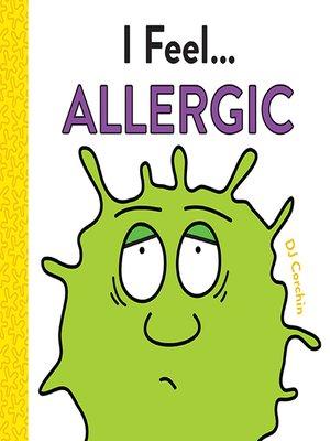 cover image of I Feel... Allergic