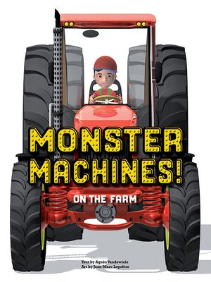 cover image of Monster Machines! On the Farm