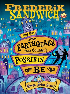 cover image of Frederik Sandwich and the Earthquake that Couldn't Possibly Be