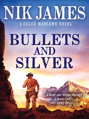 cover image of Bullets and Silver