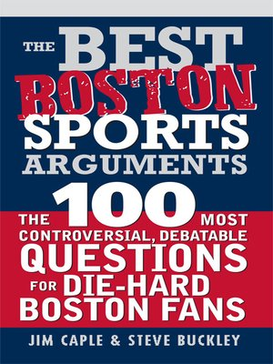 cover image of The Best Boston Sports Arguments