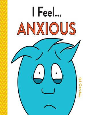 cover image of I Feel... Anxious