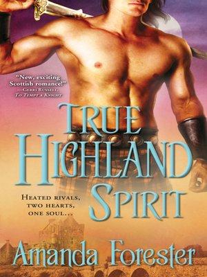 cover image of True Highland Spirit