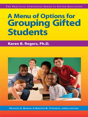 cover image of A Menu of Options for Grouping Gifted Students