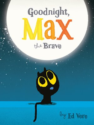 cover image of Goodnight, Max the Brave