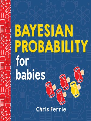 cover image of Bayesian Probability for Babies