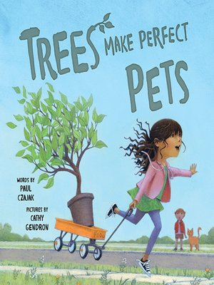 cover image of Trees Make Perfect Pets