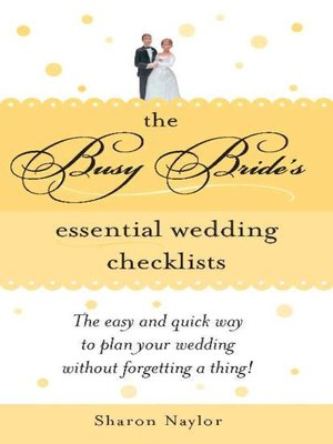 cover image of The Busy Bride's Essential Wedding Checklists