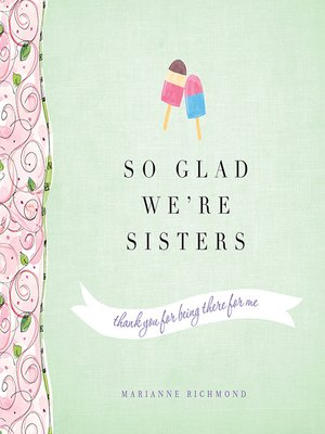 cover image of So Glad We're Sisters