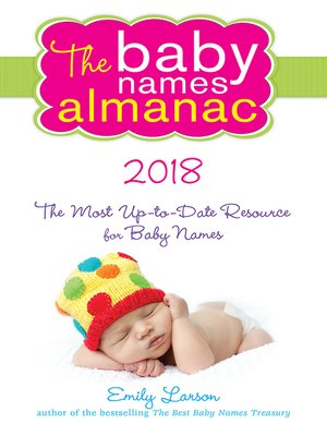 cover image of The 2018 Baby Names Almanac