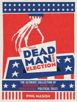 cover image of Dead Man Wins Election