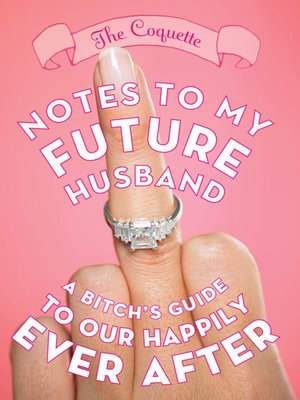 cover image of Notes to My Future Husband