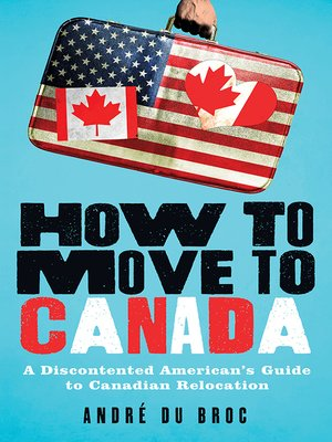 cover image of How to Move to Canada