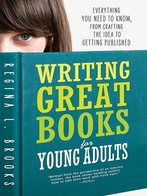 cover image of Writing Great Books for Young Adults