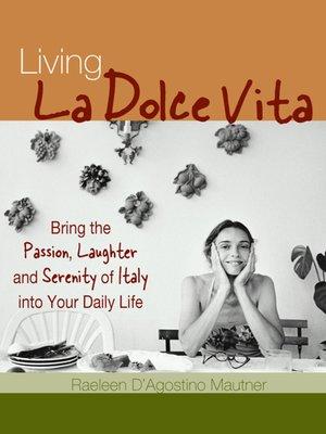 cover image of Living La Dolce Vita