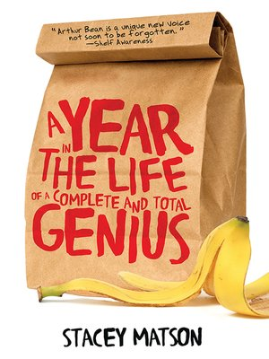 cover image of A Year in the Life of a Complete and Total Genius