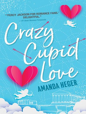 cover image of Crazy Cupid Love