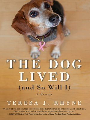 cover image of The Dog Lived (and So Will I)