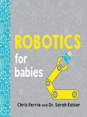 cover image of Robotics for Babies