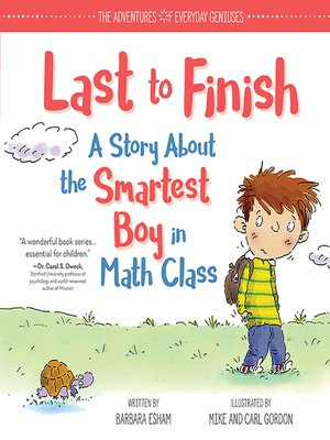 cover image of Last to Finish, a Story About the Smartest Boy in Math Class