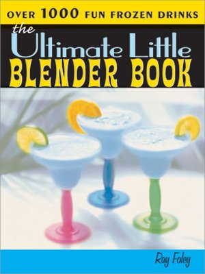 cover image of The Ultimate Little Frozen Drinks Book