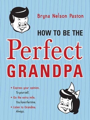 cover image of How to Be the Perfect Grandpa