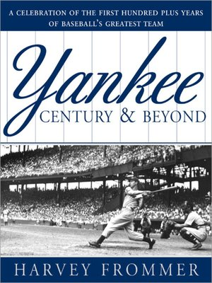 cover image of A Yankee Century and Beyond