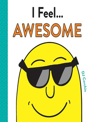 cover image of I Feel... Awesome