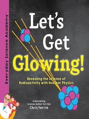 cover image of Let's Get Glowing!