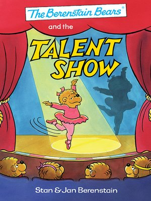 cover image of The Berenstain Bears® and the Talent Show