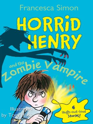 cover image of Horrid Henry and the Zombie Vampire