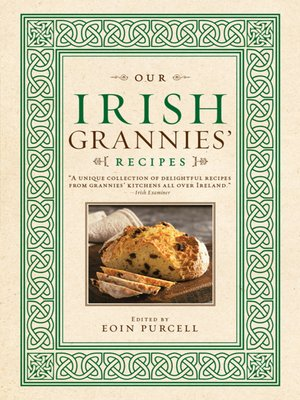 cover image of Our Irish Grannies' Recipes