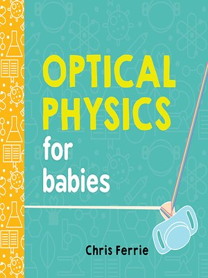 cover image of Optical Physics for Babies