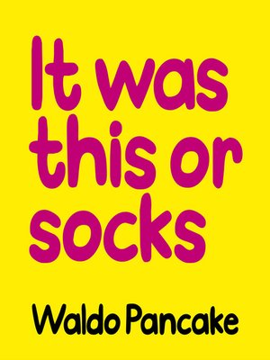 cover image of It Was This Or Socks