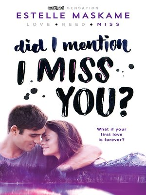 cover image of Did I Mention I Miss You?
