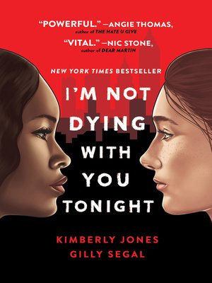 I'm Not Dying with You Tonight by Kimberly Jones & Gilly Segal
