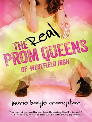 cover image of The Real Prom Queens of Westfield High