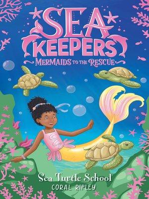 cover image of Sea Turtle School