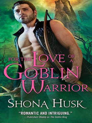 cover image of For the Love of a Goblin Warrior