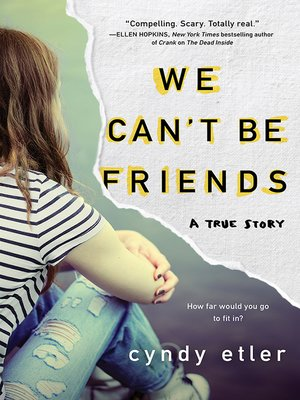 cover image of We Can't Be Friends
