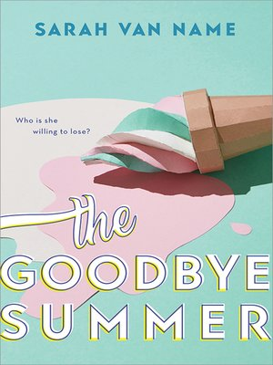 cover image of The Goodbye Summer