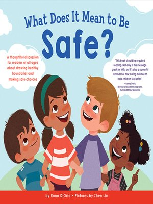 cover image of What Does It Mean to Be Safe?