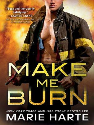 cover image of Make Me Burn