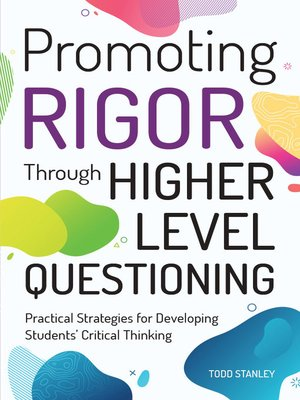 cover image of Promoting Rigor Through Higher Level Questioning