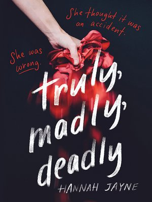cover image of Truly, Madly, Deadly